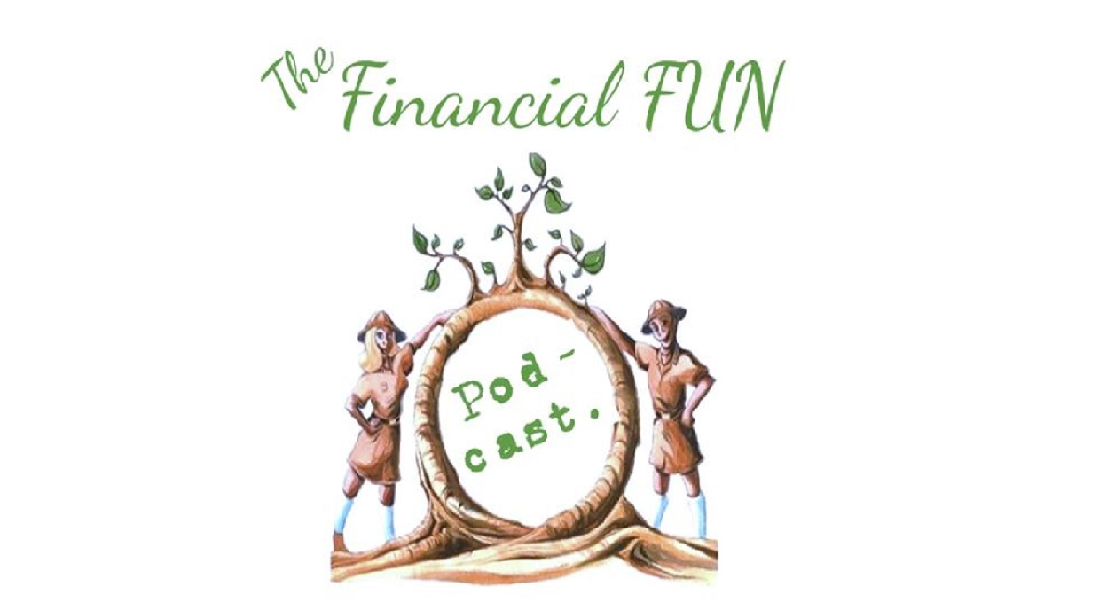 The FINANCIAL FUN Podcast